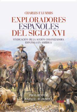 Otro Libro: EXPLORADORES ESPAÑOLES DEL SIGLO XVI